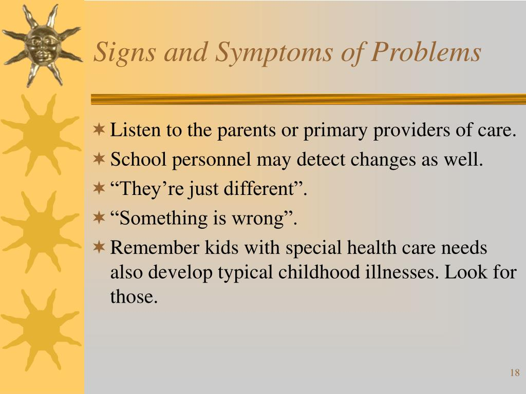 Signs and Symptoms of Problems