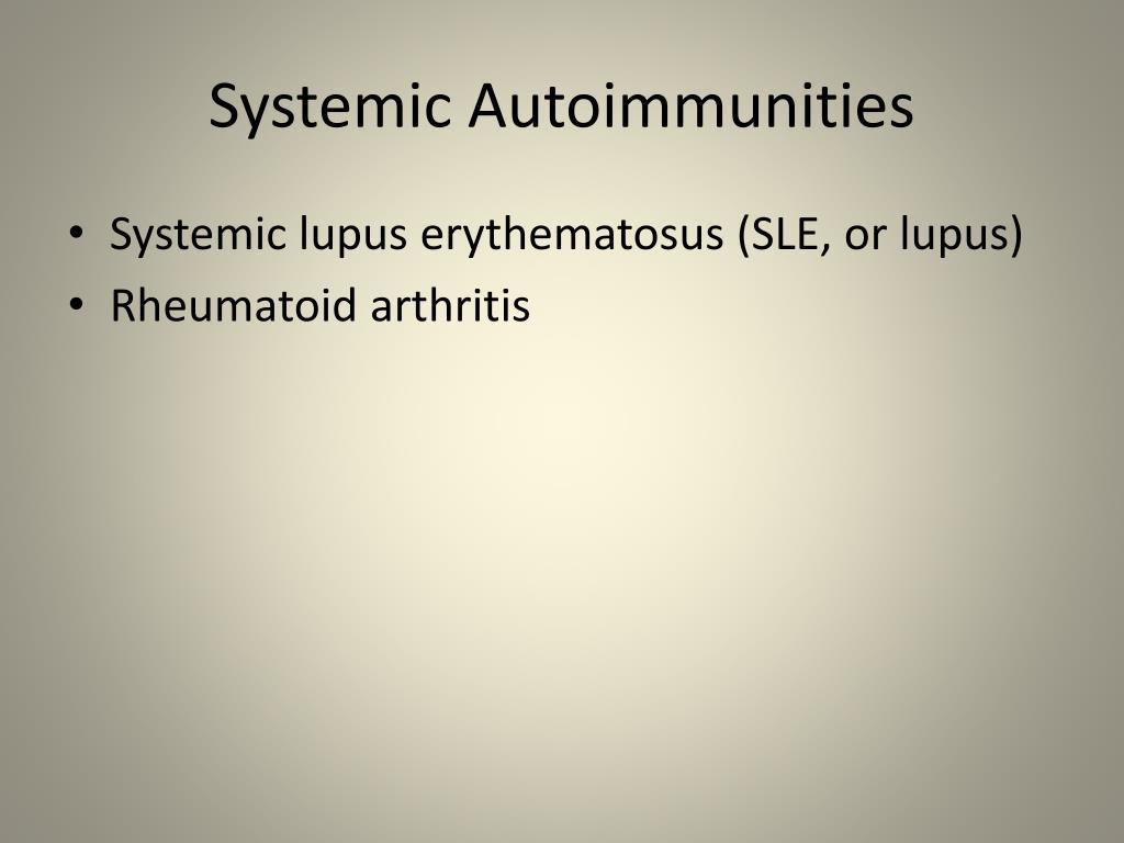 Systemic Autoimmunities