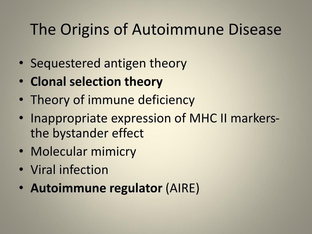 The Origins of Autoimmune Disease