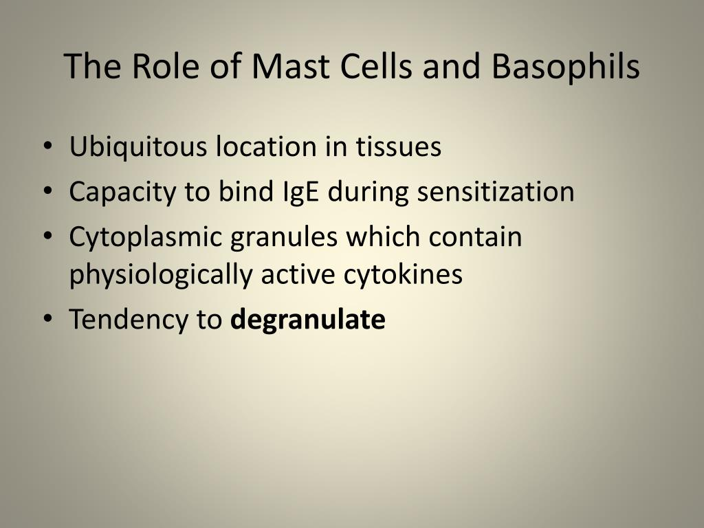 The Role of Mast Cells and