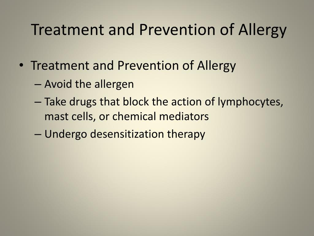 Treatment and Prevention of Allergy