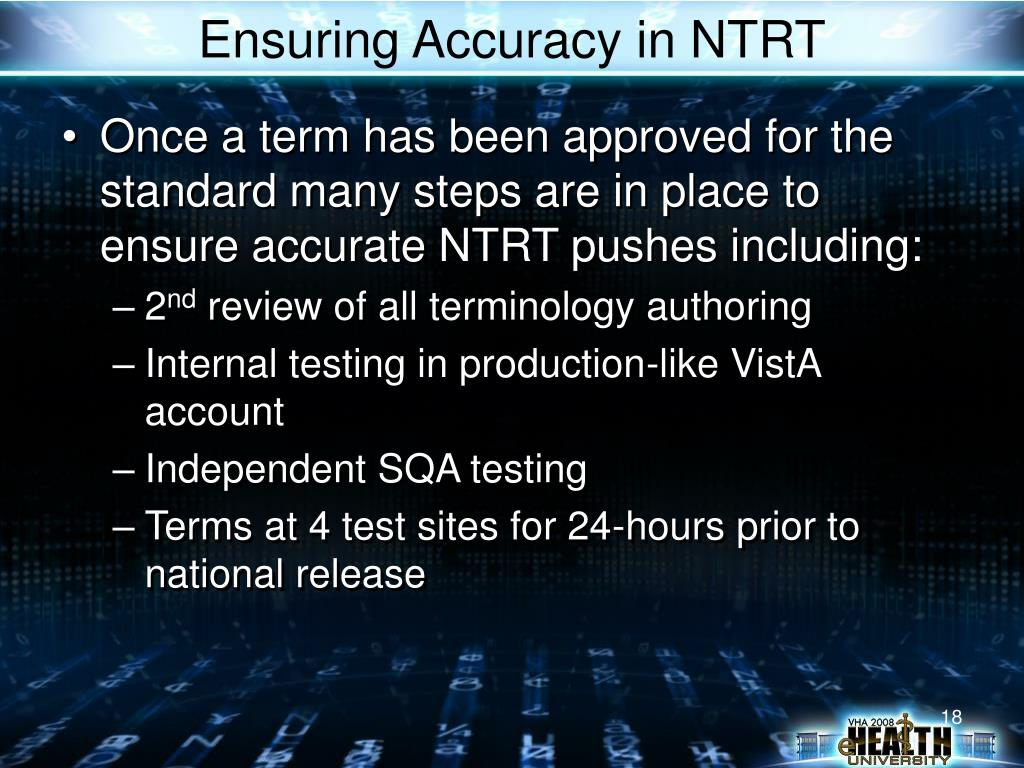Ensuring Accuracy in NTRT