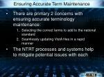 ensuring accurate term maintenance