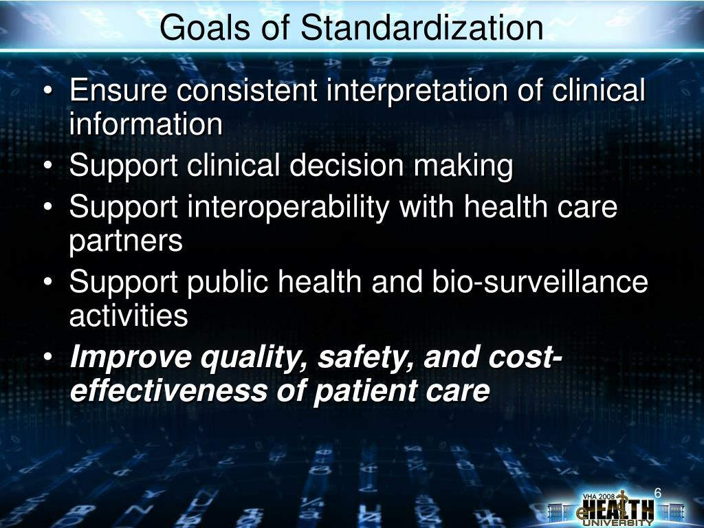 Goals of Standardization