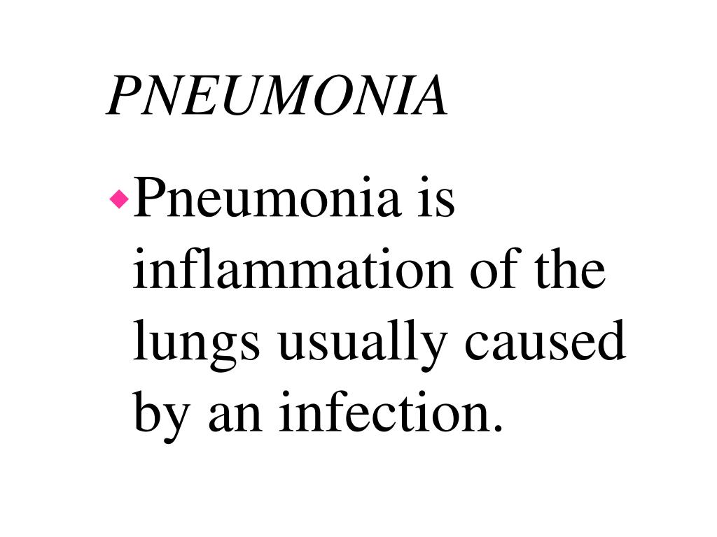 Pneumonia is inflammation of the lungs usually caused by an infection.