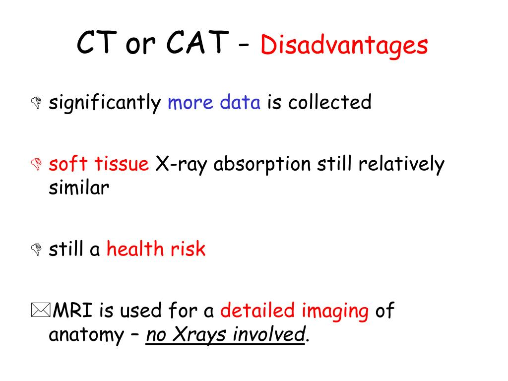 CT or CAT -