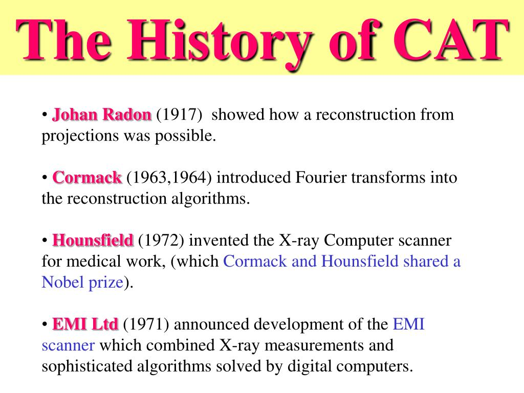 The History of CAT