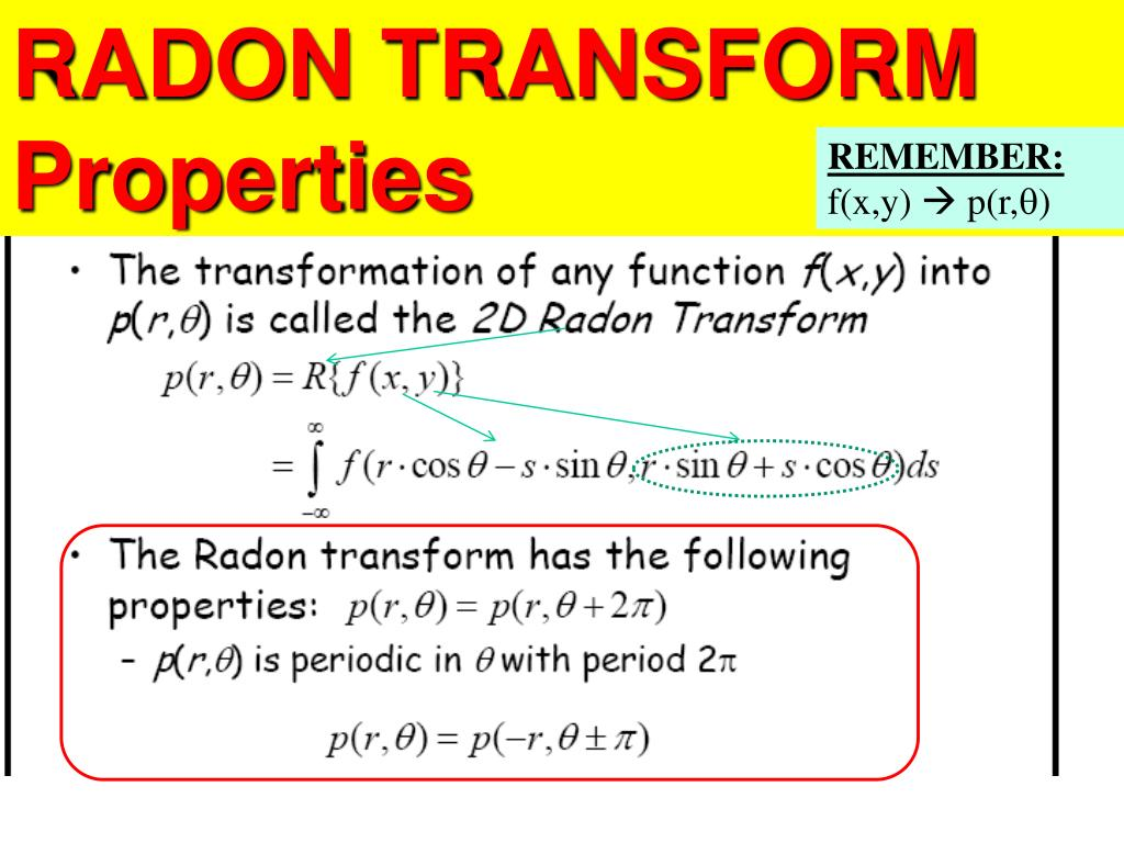 RADON TRANSFORM Properties