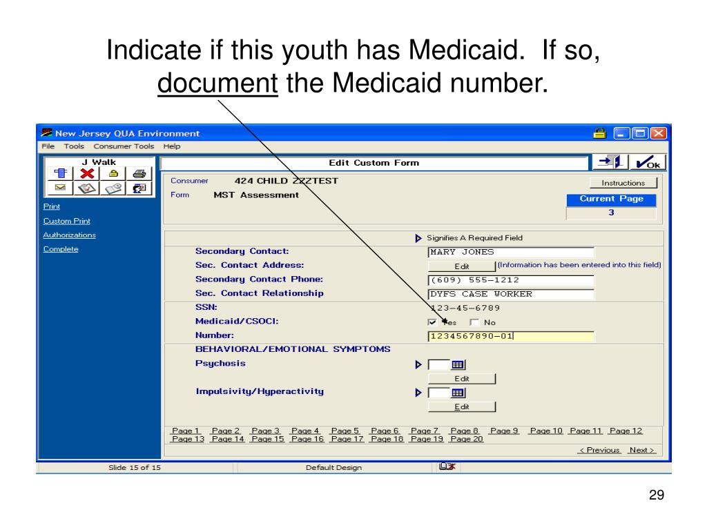 Indicate if this youth has Medicaid.  If so,