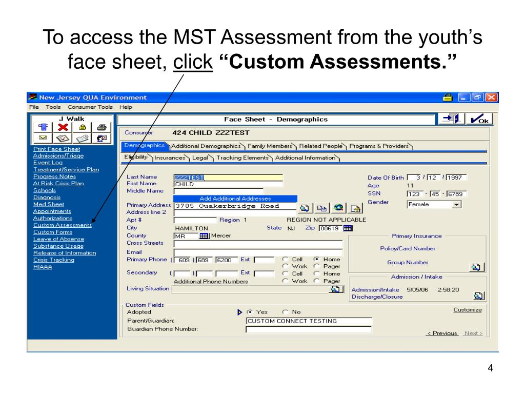 To access the MST Assessment from the youth's face sheet,