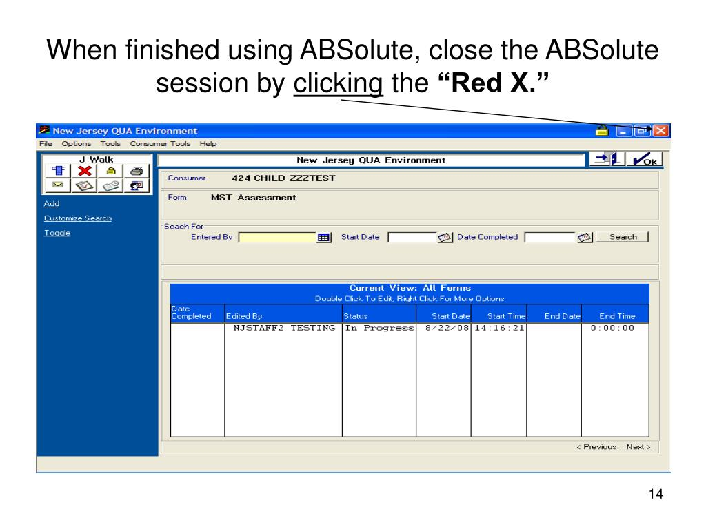 When finished using ABSolute, close the ABSolute session by