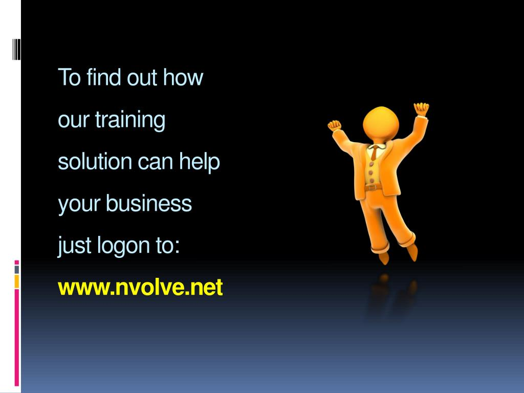 To find out how our training solution can help your business just logon to: