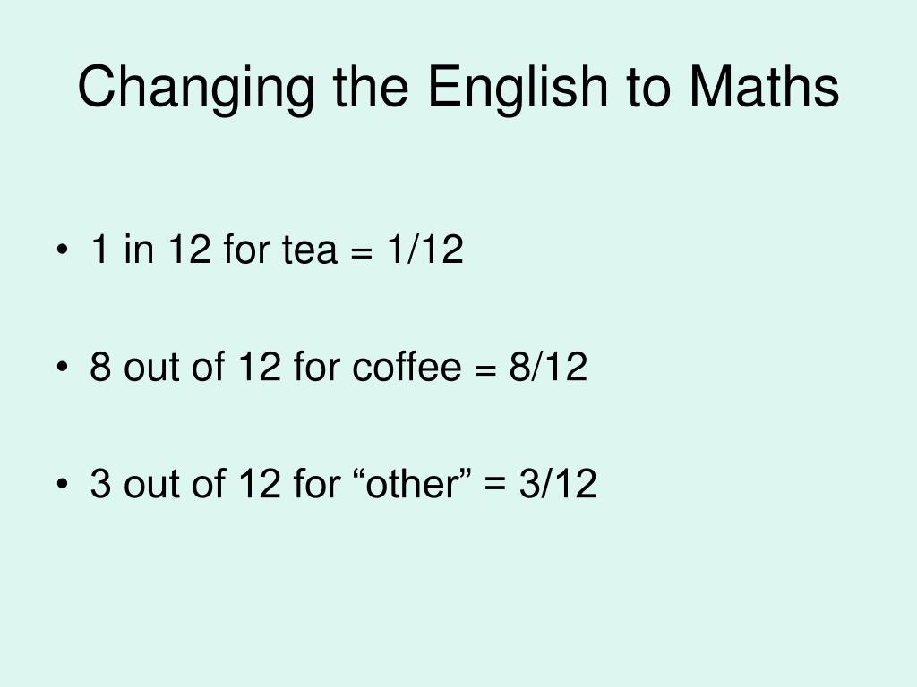 Changing the English to Maths