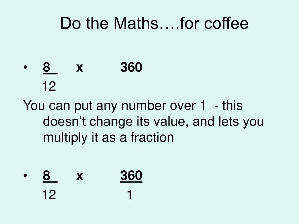Do the Maths….for coffee