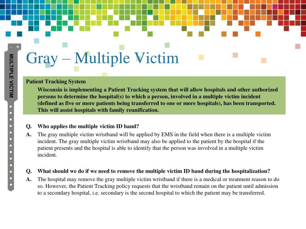 Gray – Multiple Victim