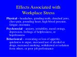 effects associated with workplace stress