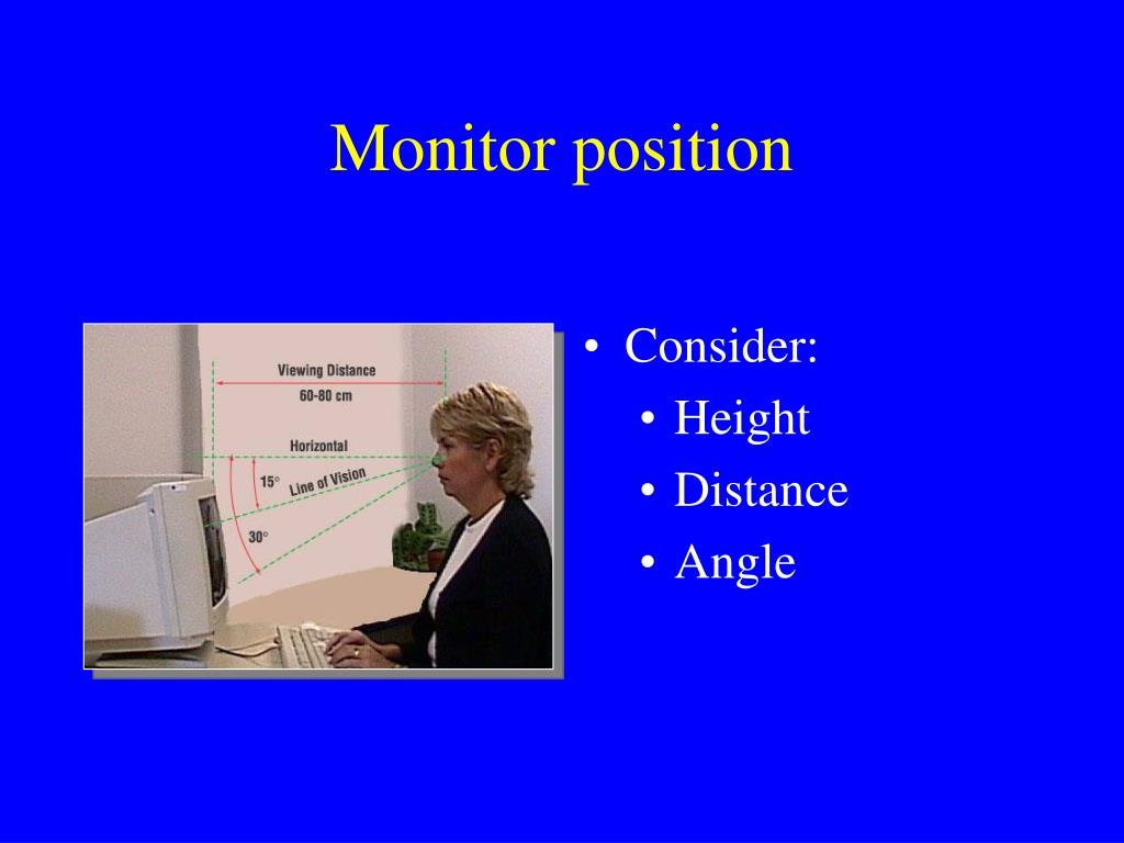 Monitor position