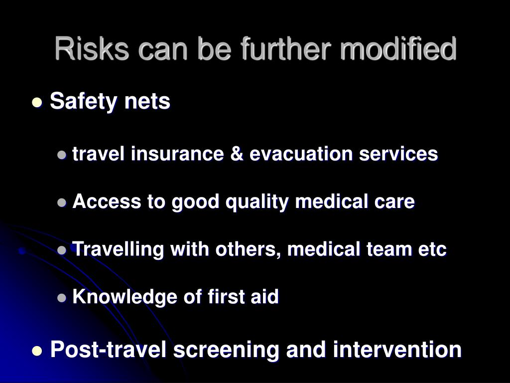 Risks can be further modified