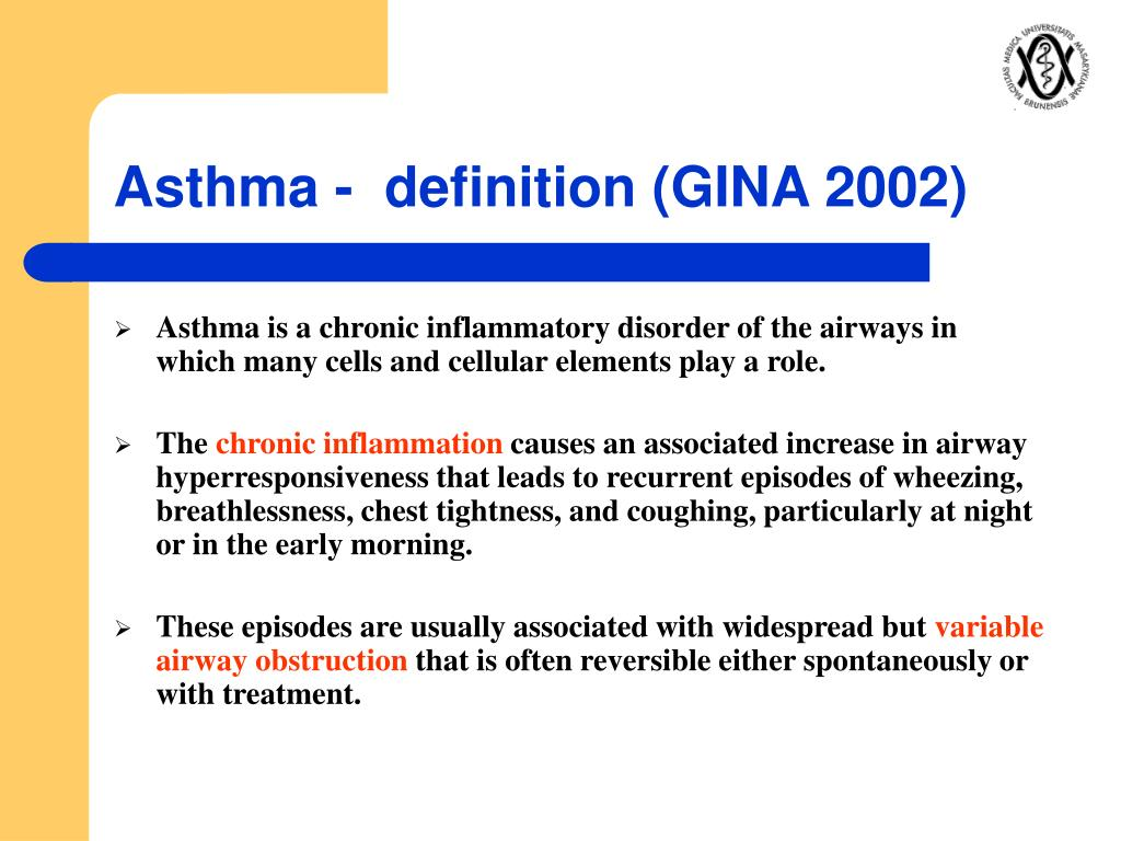 Asthma -  definition (GINA 2002)