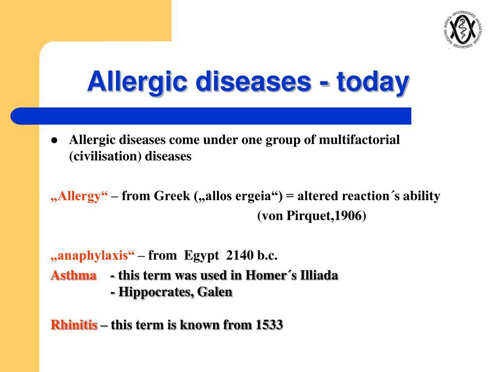Allergic diseases - today
