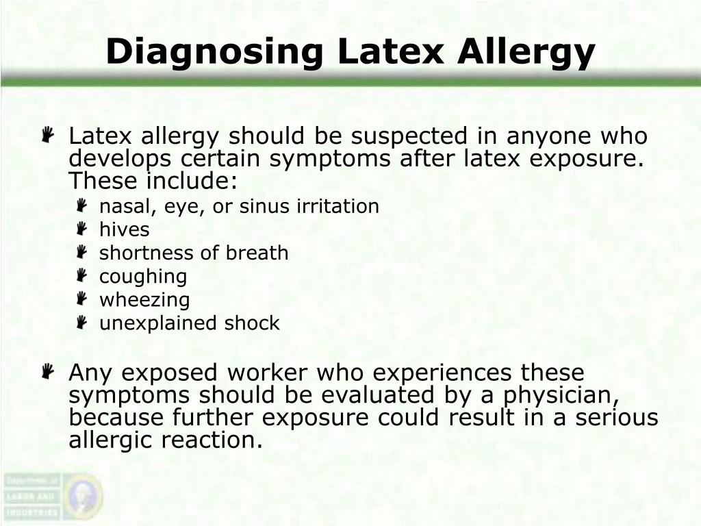 Diagnosing Latex Allergy
