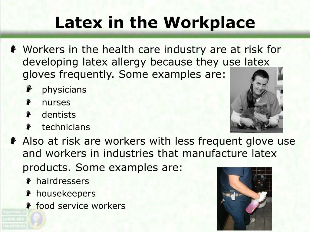 Latex in the Workplace