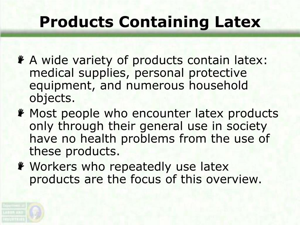 Products Containing Latex