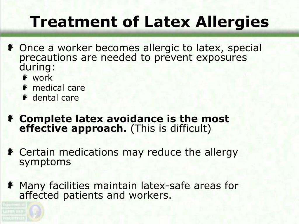 Treatment of Latex Allergies