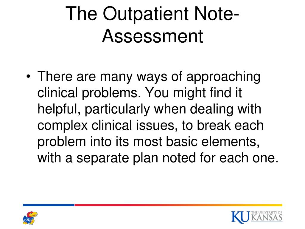 The Outpatient Note-Assessment