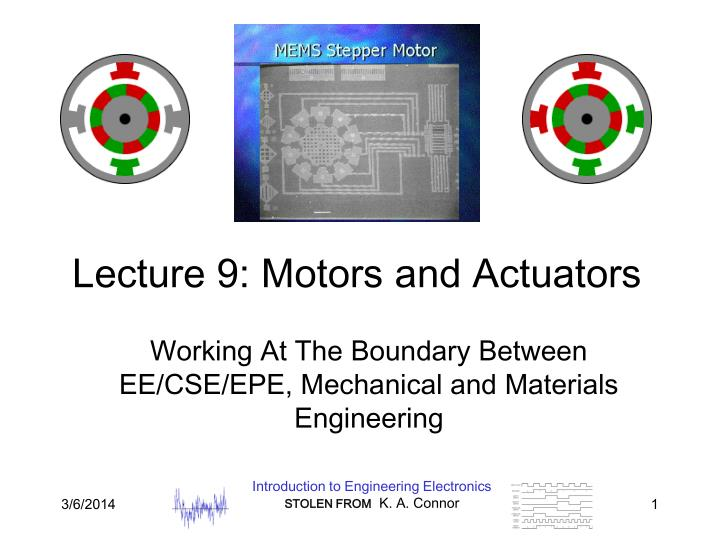 Lecture 9 motors and actuators