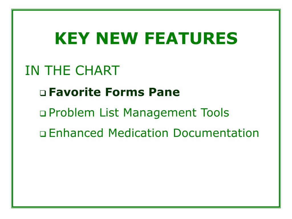 KEY NEW FEATURES