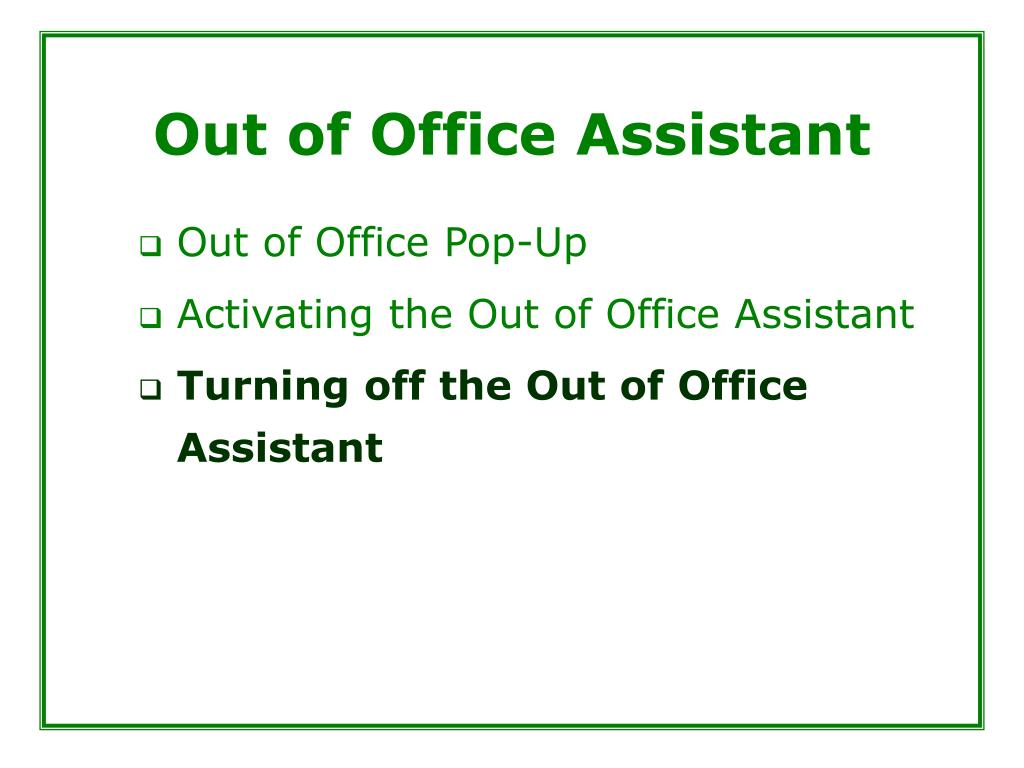 Out of Office Assistant