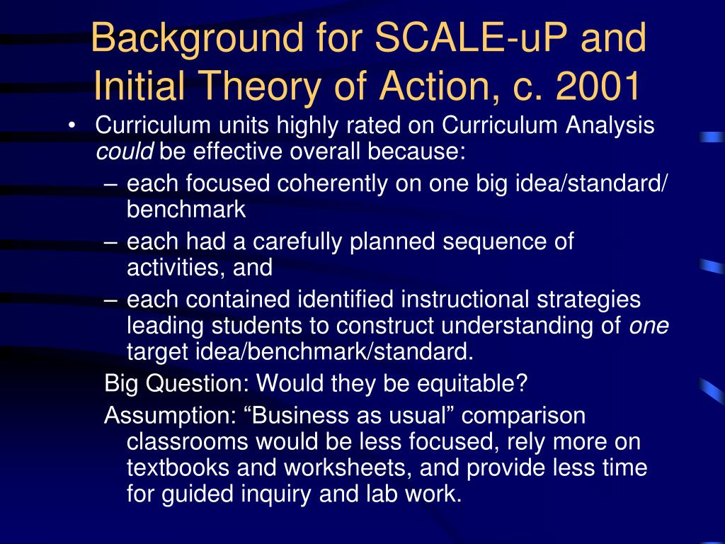 Background for SCALE-uP and Initial Theory of Action, c. 2001