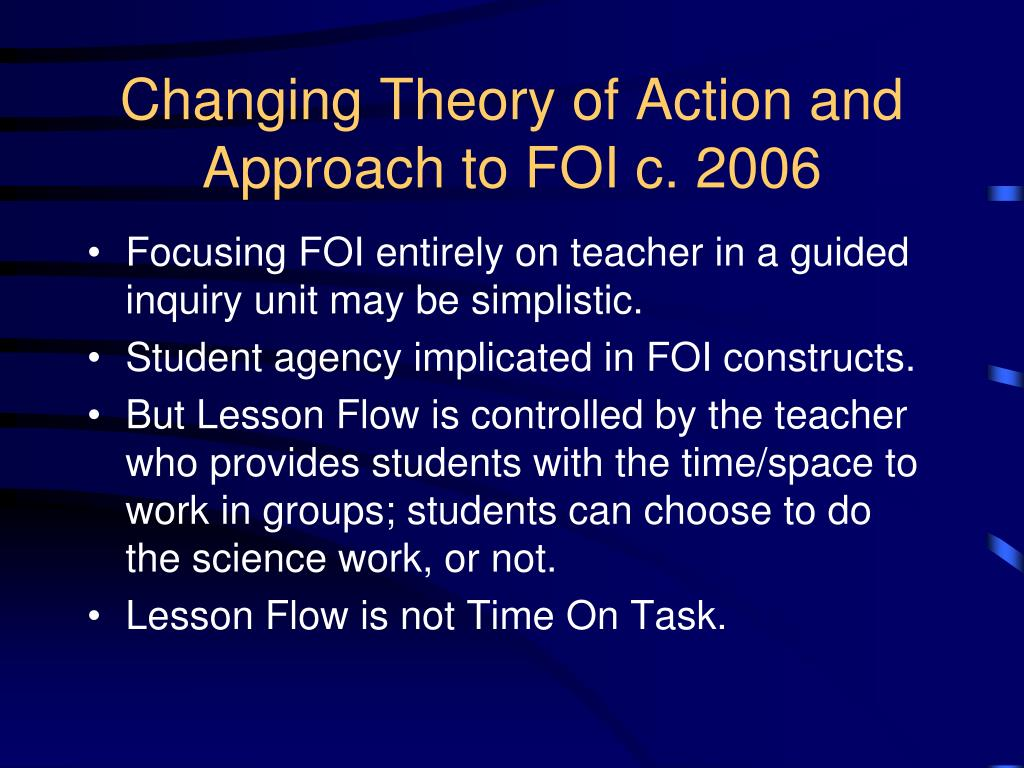 Changing Theory of Action and Approach to FOI c. 2006