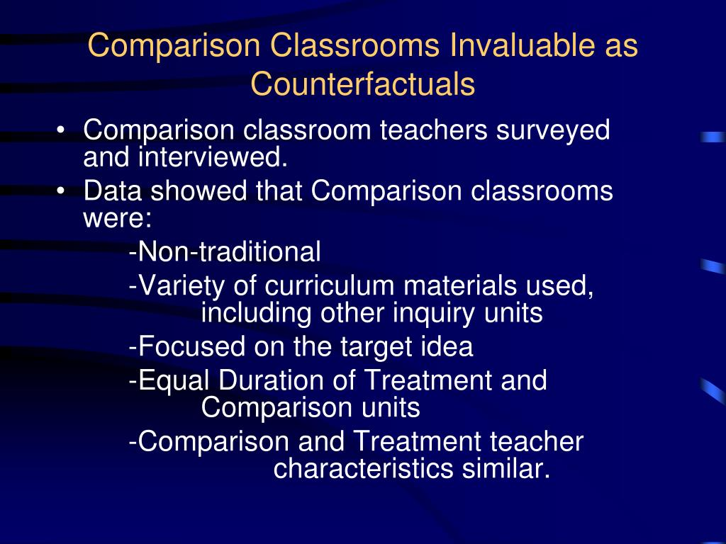 Comparison Classrooms Invaluable as Counterfactuals