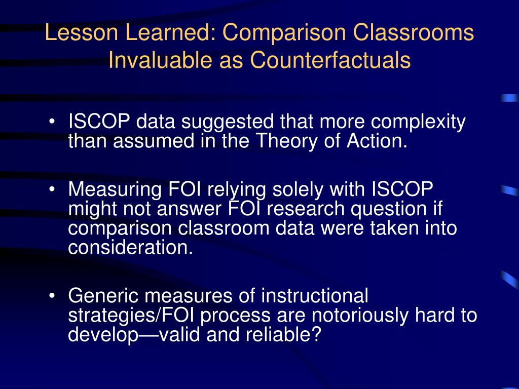 Lesson Learned: Comparison Classrooms Invaluable as Counterfactuals