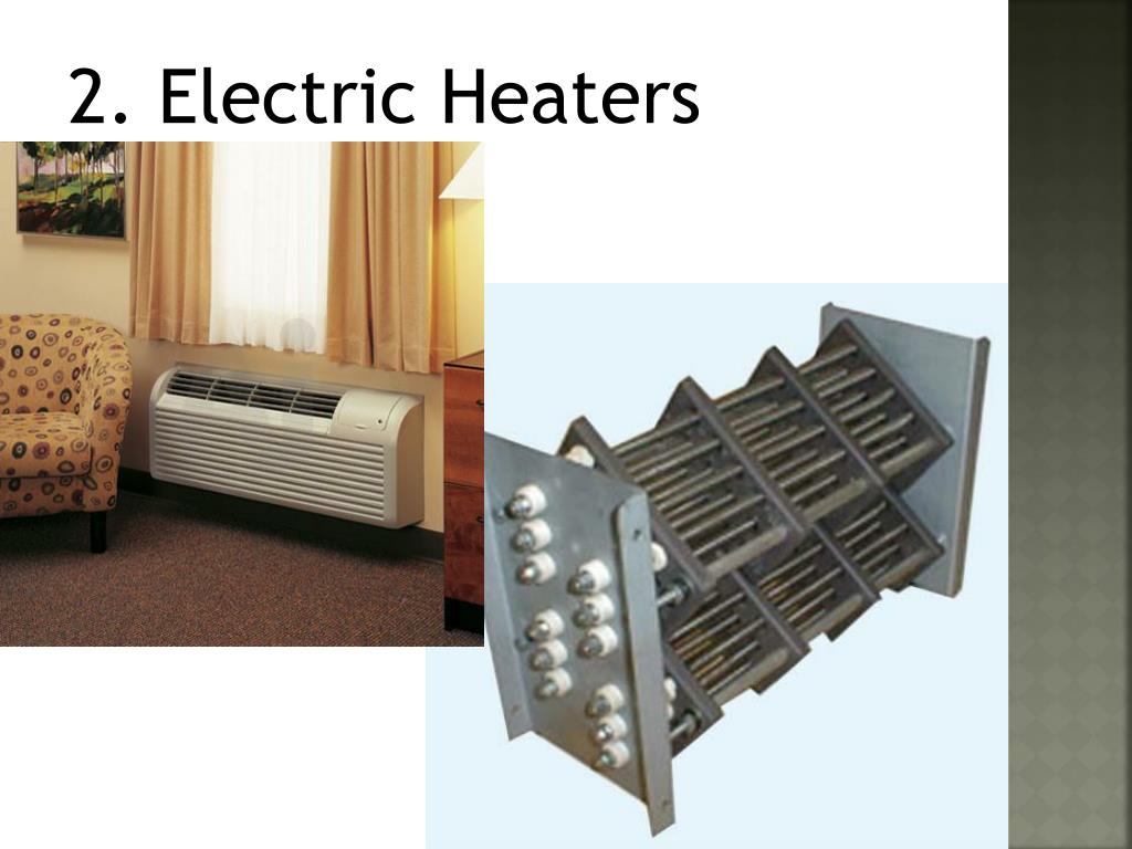 2. Electric Heaters