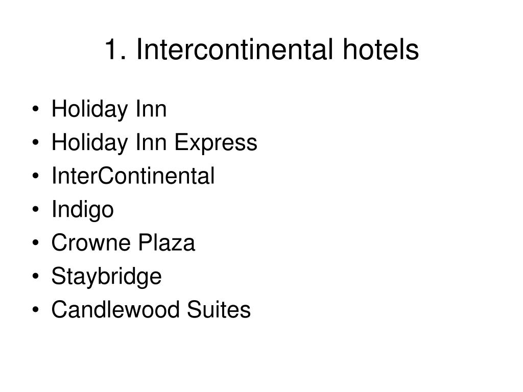 1. Intercontinental hotels