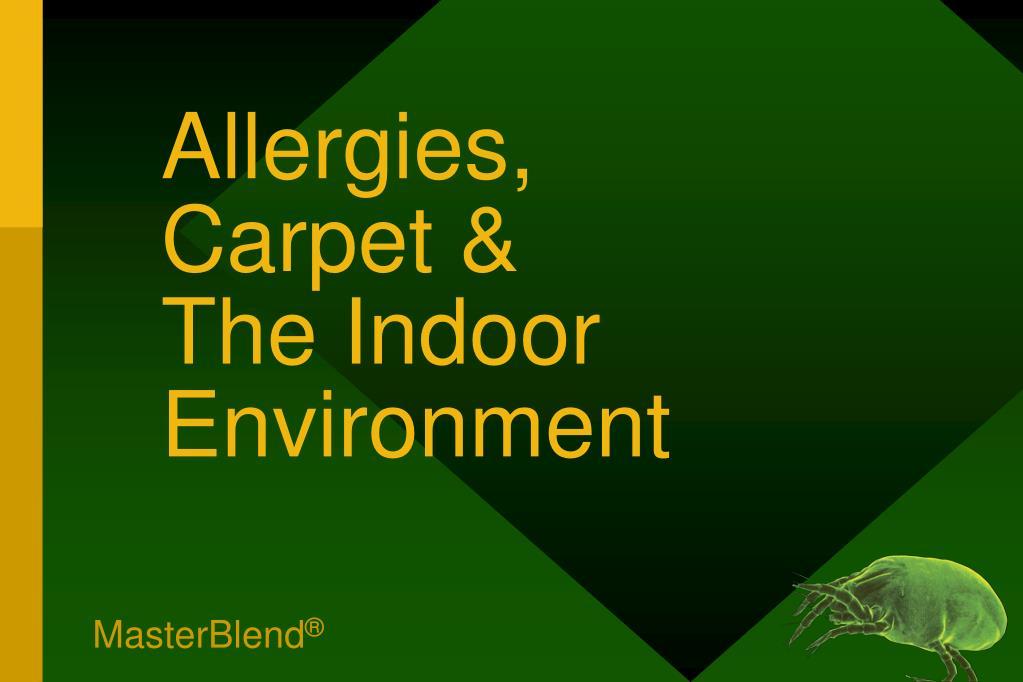 Allergies,           Carpet &