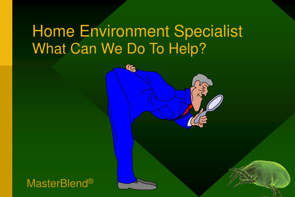 Home Environment Specialist