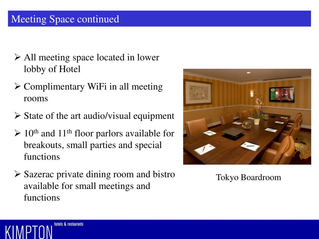 Meeting Space continued