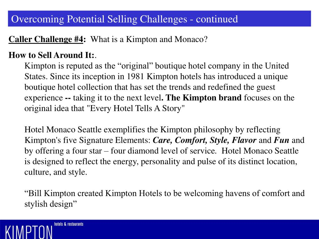 Overcoming Potential Selling Challenges - continued