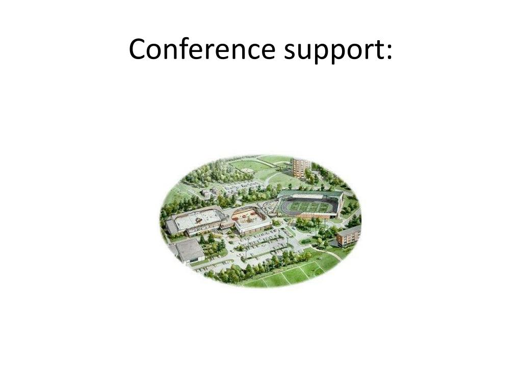 Conference support: