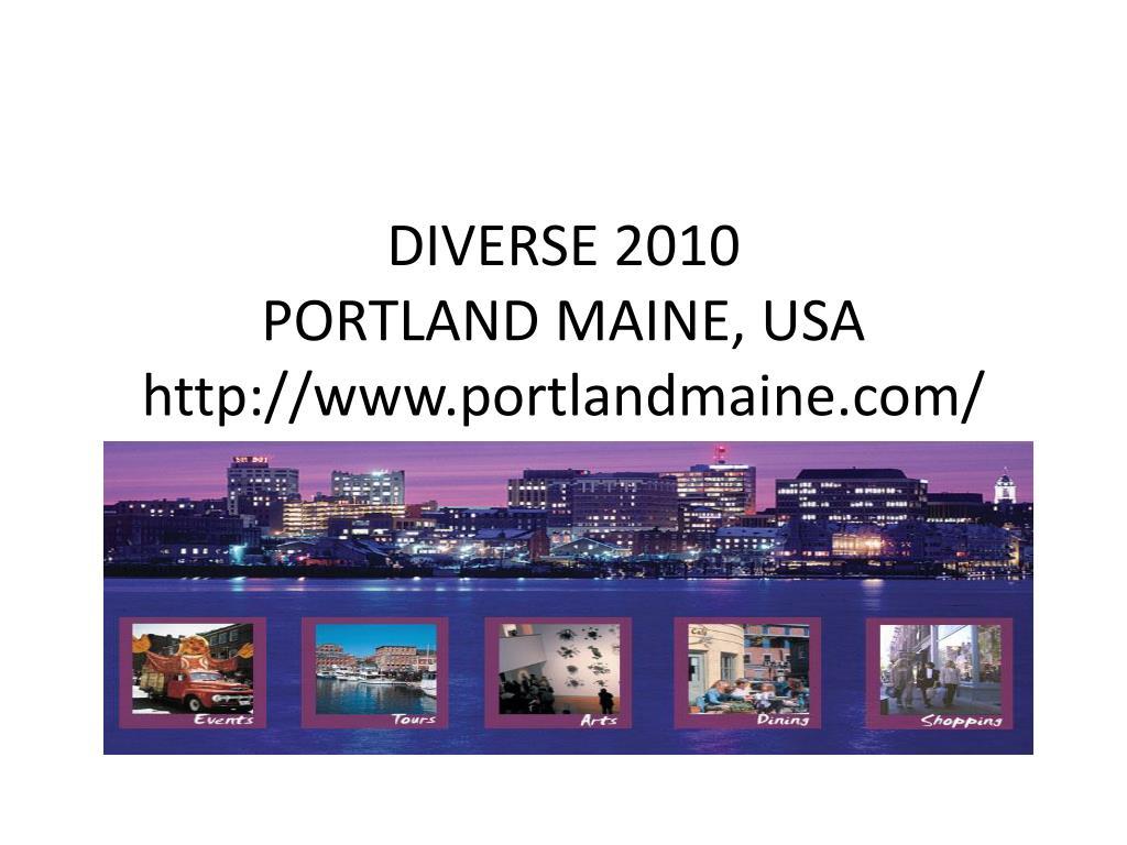 diverse 2010 portland maine usa http www portlandmaine com