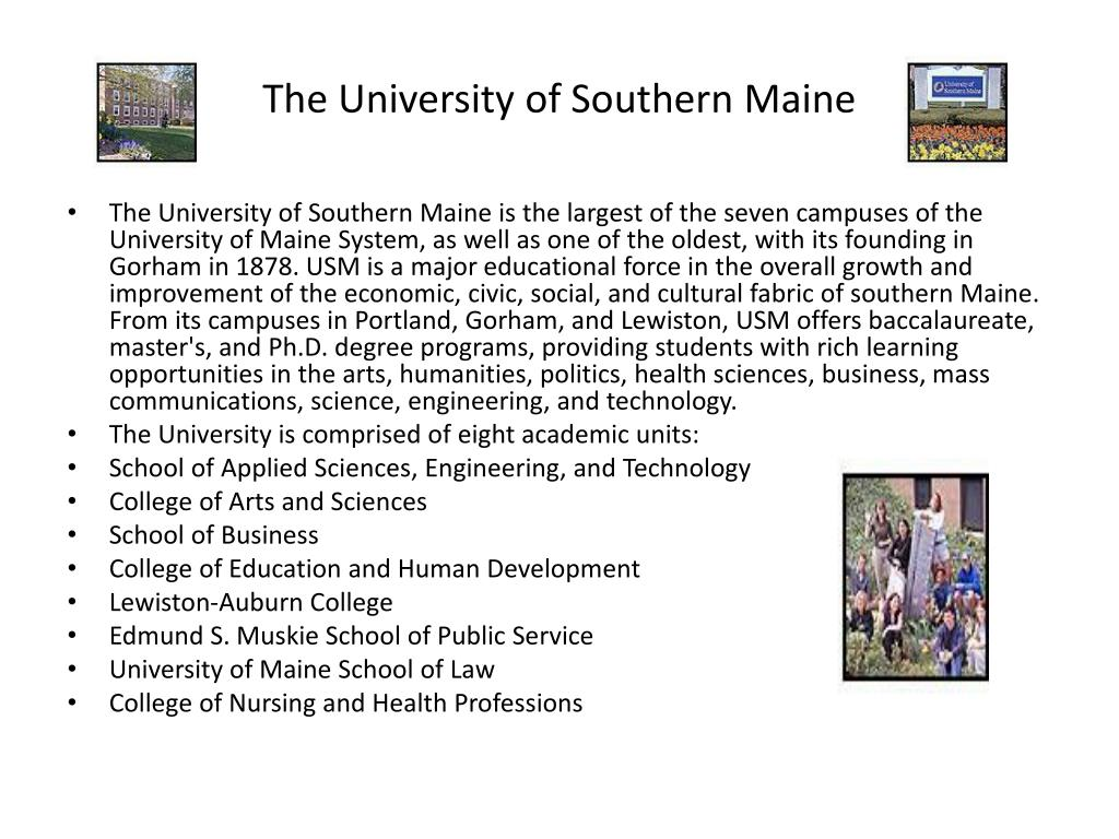 The University of Southern Maine