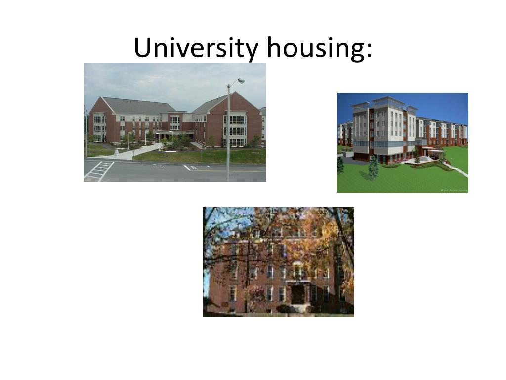 University housing: