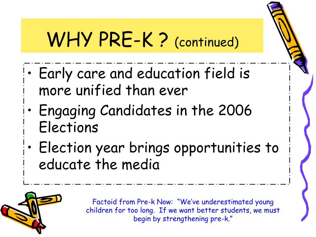 WHY PRE-K ?
