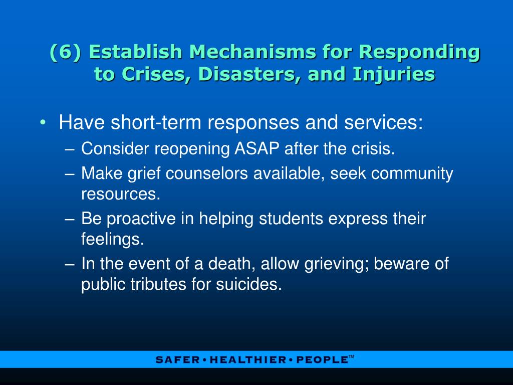 (6) Establish Mechanisms for Responding to Crises, Disasters, and Injuries