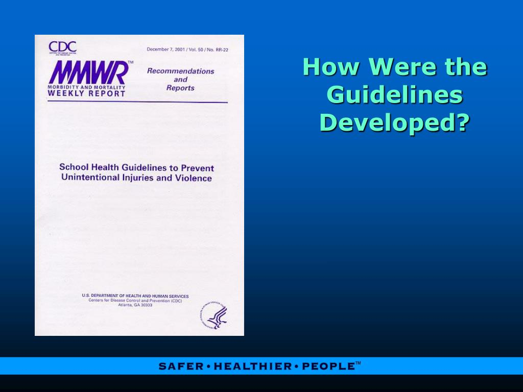 How Were the Guidelines Developed?