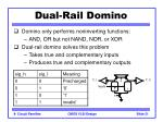 dual rail domino